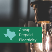 Cheap Prepaid Electricity Houston, Dallas, Fort Worth, Corpus Christi, McAllen