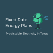 Fixed Rate Electricity Plans in Texas