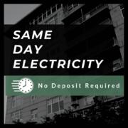 Same Day Electricity - No Deposit (Texas)