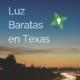 compañias de luz baratas en Texas