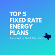best fixed rate energy plans in texas